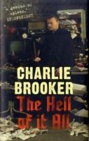 The Hell of it All av Charlie Brooker (Innbundet)