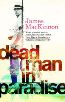 Dead Man in Paradise av James Mackinnon (Heftet)
