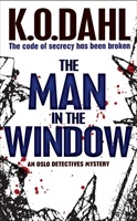 The Man in the Window av Kjell Ola Dahl (Heftet)