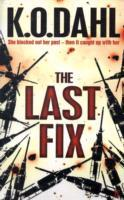 The Last Fix av Kjell Ola Dahl (Heftet)