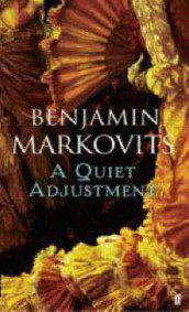A Quiet Adjustment av Benjamin Markovits (Heftet)