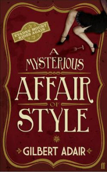 A Mysterious Affair of Style av Gilbert Adair (Innbundet)
