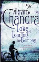 Love and Longing in Bombay av Vikram Chandra (Heftet)