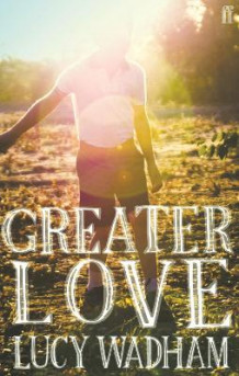 Greater Love av Lucy Wadham (Heftet)