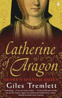 Catherine of Aragon av Giles Tremlett (Heftet)