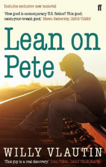 Lean on Pete av Willy Vlautin (Heftet)