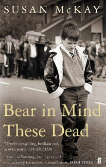 Bear in Mind These Dead av Susan McKay (Heftet)