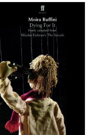 Dying For It av Moira Buffini (Heftet)