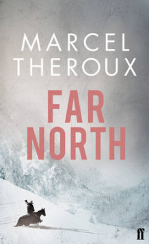 Far North av Marcel Theroux (Heftet)