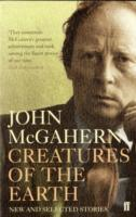 Creatures of the Earth av John McGahern (Heftet)