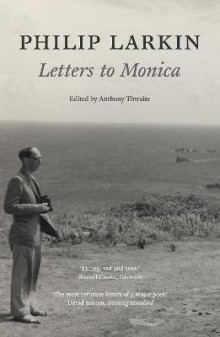 Philip Larkin: Letters to Monica av Philip Larkin (Heftet)