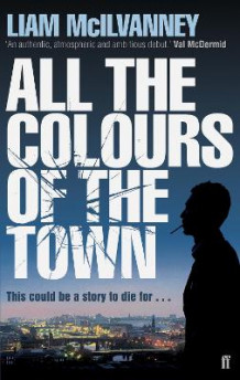 All the Colours of the Town av Liam McIlvanney (Heftet)