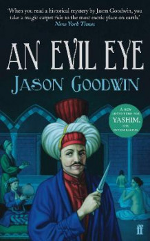 An Evil Eye av Jason Goodwin (Heftet)