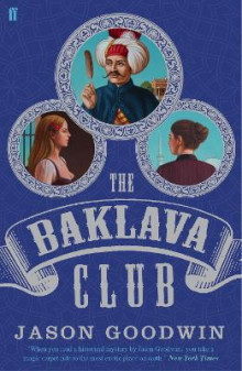 The Baklava Club av Jason Goodwin (Heftet)