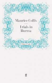 Trials in Burma av Maurice Collis (Heftet)