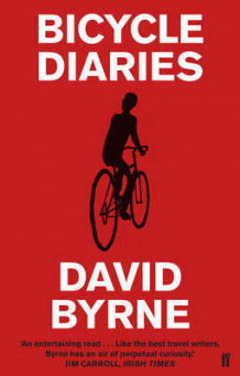 Bicycle diaries av David Byrne (Heftet)
