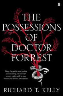 The possessions of doctor Forrest av Richard Kelly (Heftet)