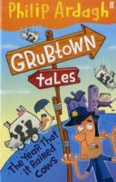 Grubtown Tales: The Year That it Rained Cows av Philip Ardagh (Heftet)