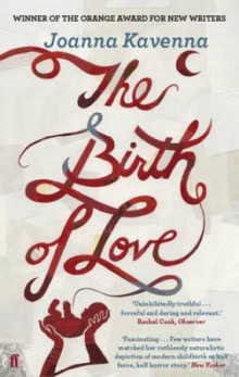 Birth of love av Joanna Kavenna (Heftet)