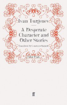 A Desperate Character and Other Stories av Ivan Turgenev (Heftet)
