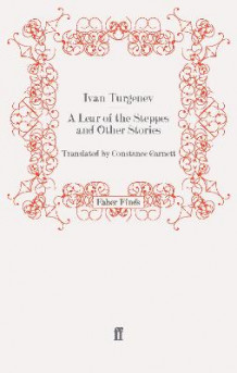 A Lear of the Steppes and Other Stories av Ivan Turgenev (Heftet)