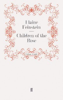 Children of the Rose av Elaine Feinstein (Heftet)