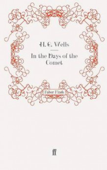 In the Days of the Comet av H. G. Wells (Heftet)