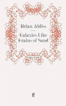 Galaxies Like Grains of Sand av Brian Aldiss (Heftet)