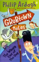 Grubtown Tales: The Wrong End of the Dog av Philip Ardagh (Heftet)
