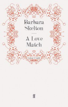 A Love Match av Barbara Skelton (Heftet)