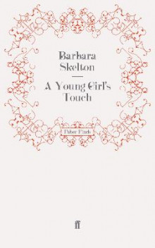 A Young Girl's Touch av Barbara Skelton (Heftet)