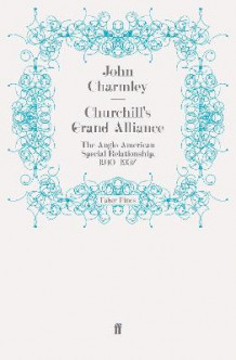 Churchill's Grand Alliance av John Charmley (Heftet)