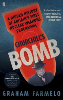 Churchill's Bomb av Graham Farmelo (Heftet)