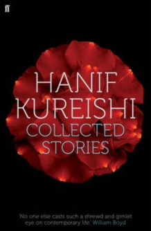 Collected stories av Hanif Kureishi (Heftet)