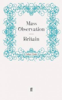 Britain av Mass Observation (Heftet)