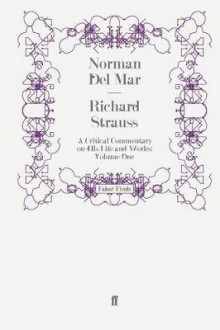 Richard Strauss: Volume 1 av Norman Del Mar (Heftet)