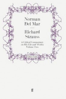 Richard Strauss: Volume II av Norman Del Mar (Heftet)
