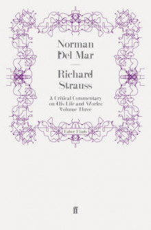 Richard Strauss: Volume III av Norman Del Mar (Heftet)