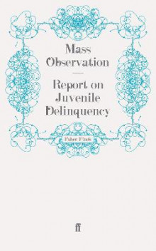 Report on Juvenile Delinquency av Mass Observation (Heftet)