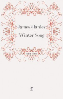 Winter Song av James Hanley (Heftet)