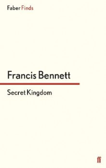 Secret Kingdom av Francis Bennett (Heftet)