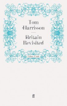 Britain Revisited av Tom Harrisson (Heftet)