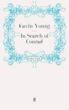 In Search of Conrad av Gavin Young (Heftet)
