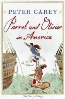 Parrot and Olivier in America av Peter Carey (Heftet)