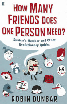 How Many Friends Does One Person Need? av Robin Dunbar (Innbundet)