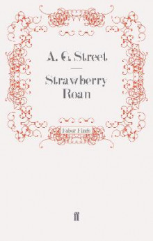 Strawberry Roan av A. G. Street (Heftet)