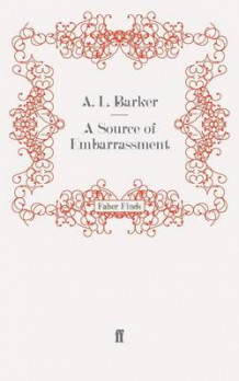 A Source of Embarrassment av A. L. Barker (Heftet)