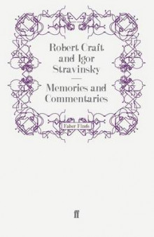 Memories and Commentaries av Robert Craft (Heftet)