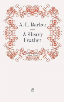 A Heavy Feather av A. L. Barker (Heftet)
