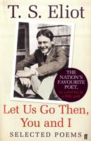 Let Us Go Then, You and I av T. S. Eliot (Heftet)